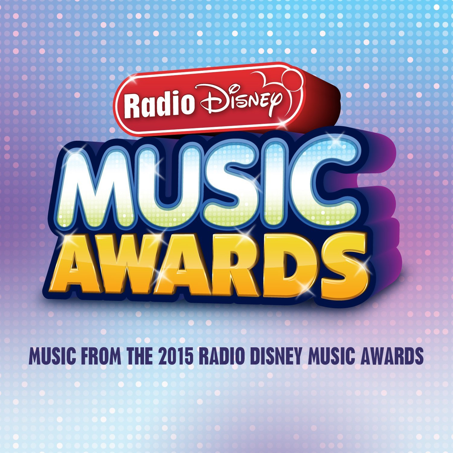 Radio Disney Music Award Soundtrack