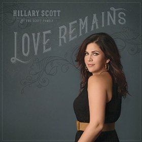 Hilary Scott and The Scoot Family: Love Remains