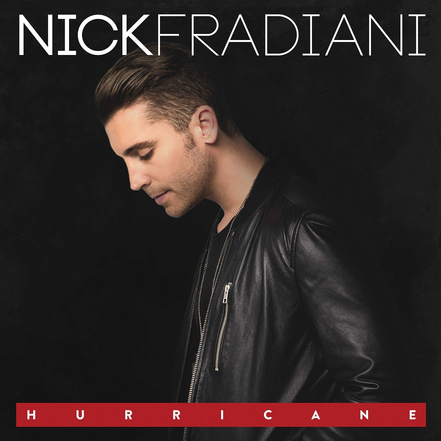 Nick Fradiani: Hurricane